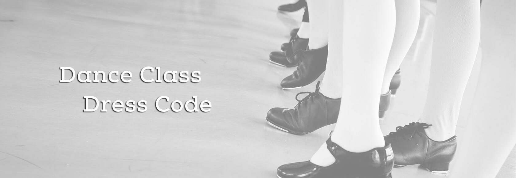 Dance Class Dress Codes
