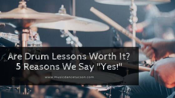 "Are Drum Lessons Worth It? 5 Reasons We Say ""Yes!"""