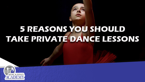 5 Reasons You Should Take Private Dance Lessons