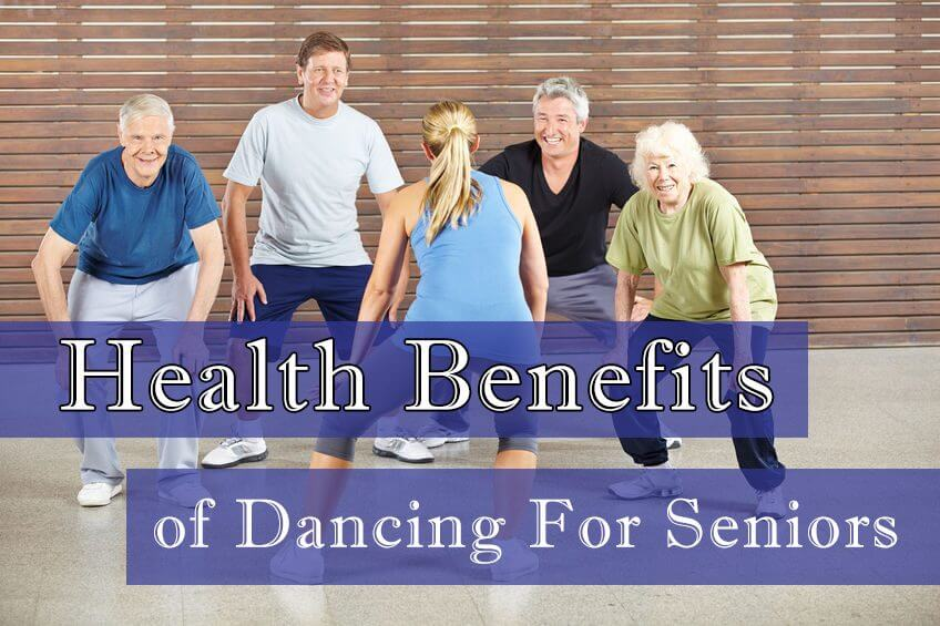 Health Benefits of Dancing For Seniors